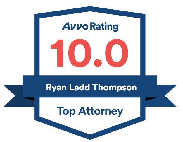 Avvo Rating 10.0 Top Attorney - Ryan Ladd Thompson