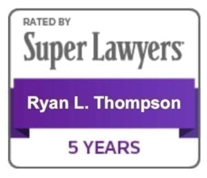 Rated by Super Lawyers - Ryan L. Thompson - 5 Years
